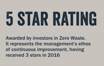 Awarded by investors in Zero Waste. It represents the management's ethos of continuous improvement, having received 3 stars in 2016